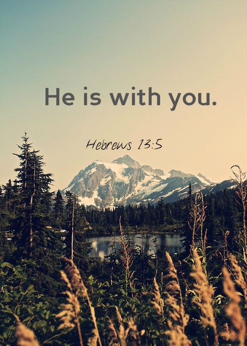 he is withyou